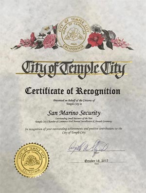 Certifcate of Recognition - Presented of Behalf of the Citizens of Temple City to San Marino Security